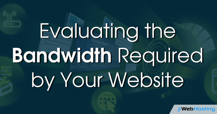 Evaluating the Bandwidth Required by Your Website