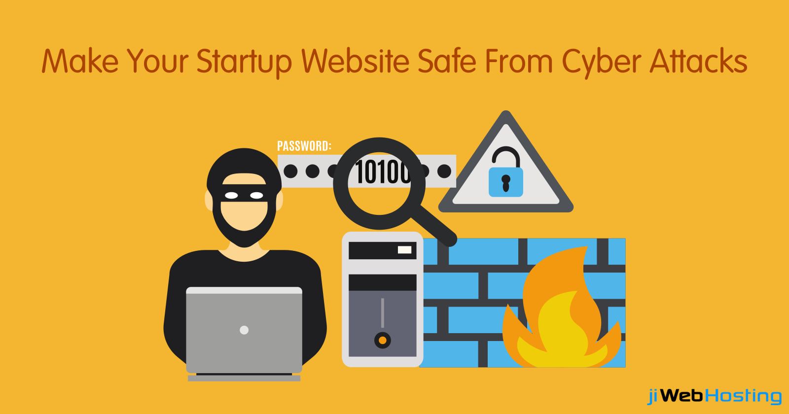 Tips to Protect your Startup Website from Cyber Attacks