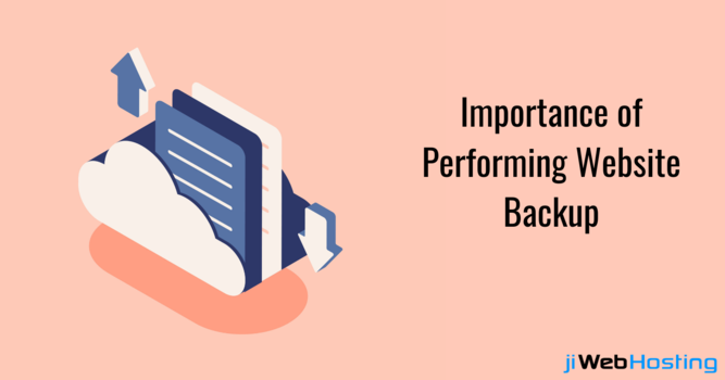 Top Reasons Why It's Important to Perform a Website Backup