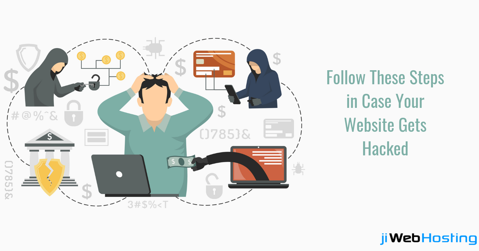 Follow These Steps in Case Your Website Gets Hacked