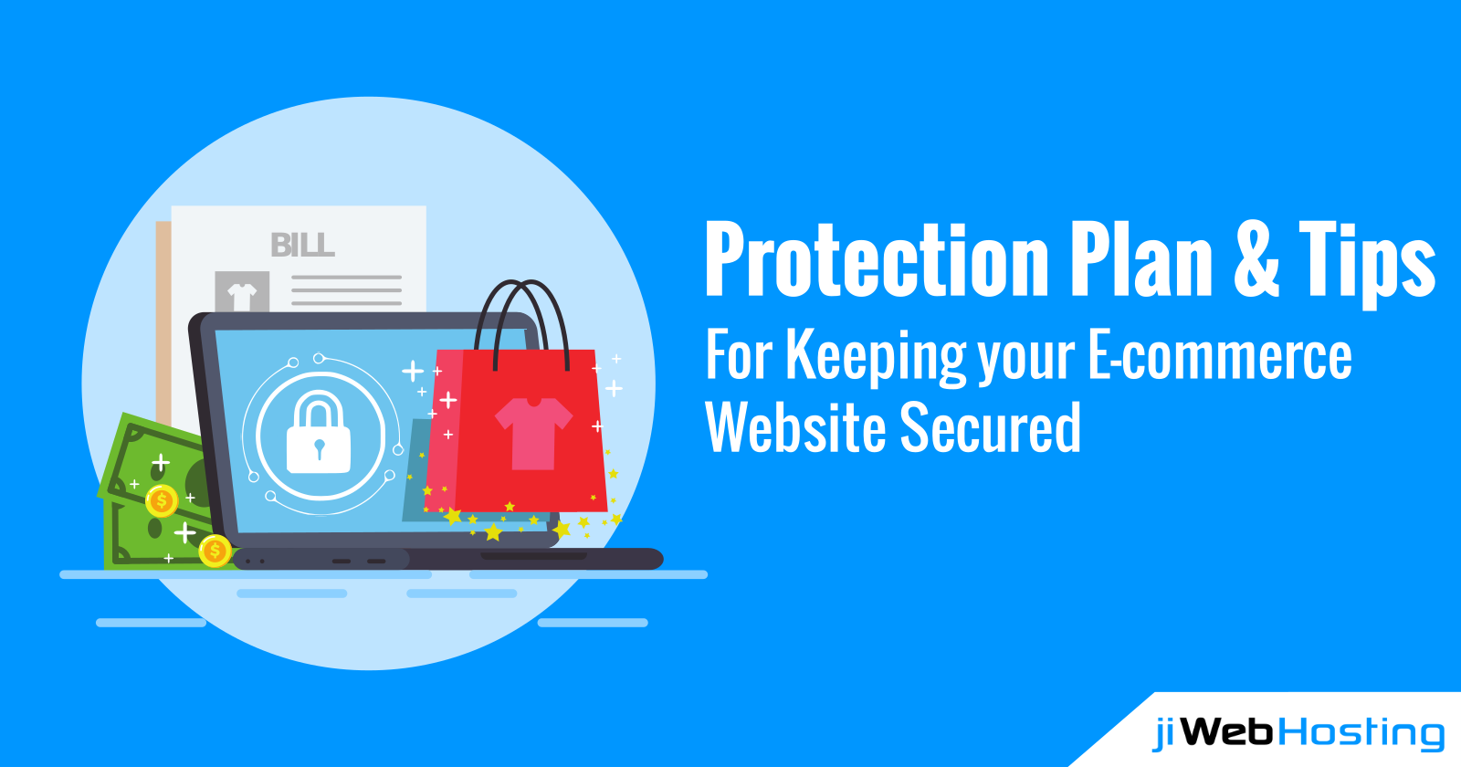 Protection Plan and Tips For Keeping Your E-Commerce Website Secured