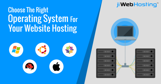 Choose the Right Operating System for Your Website Hosting