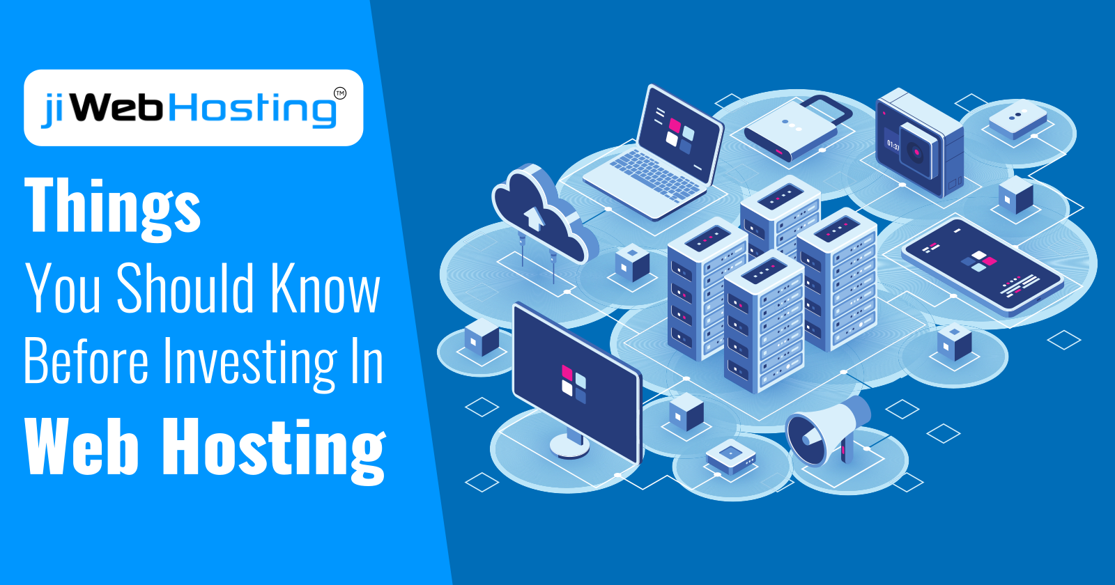 Things You Should Know Before Investing in Web Hosting