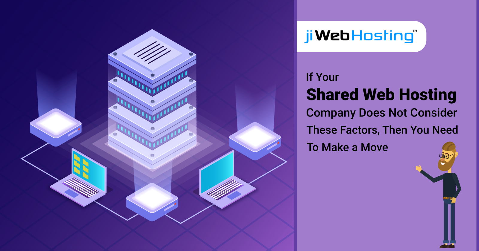 If Your Shared Web Hosting Company Does Not Consider These Factors, Then You Need To Make a Move