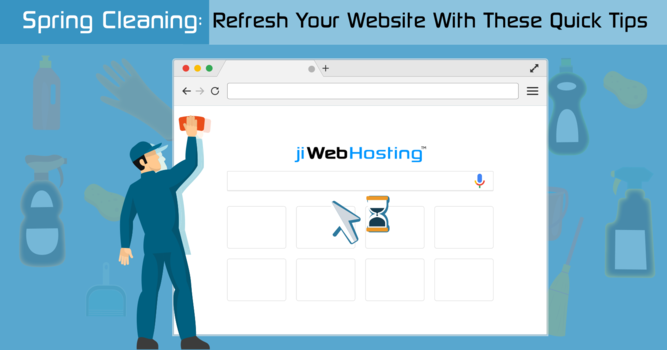 Spring Cleaning: Refresh Your Website With These Quick Tips