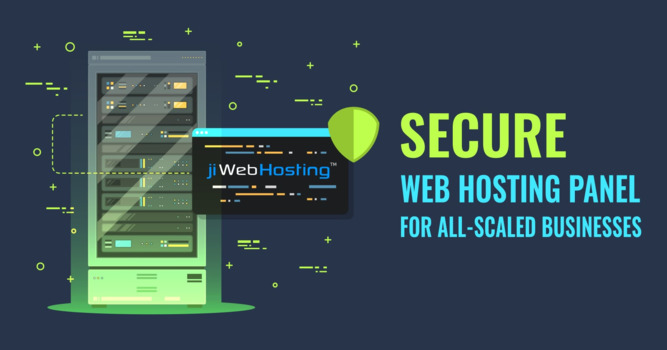 Secure Web Hosting Panel For All-scaled Businesses