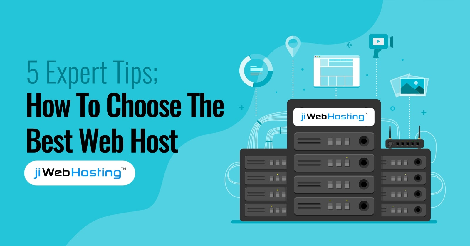 5 Expert Tips: How To Choose The Best Web Host