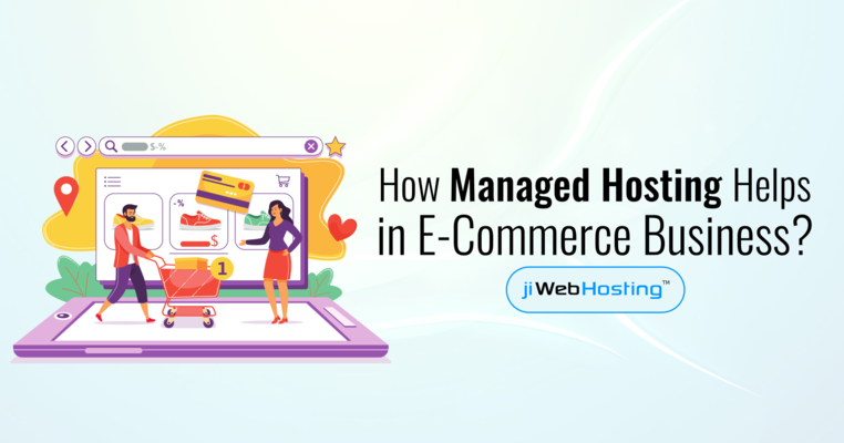 How Managed Hosting Helps In E-commerce Business?